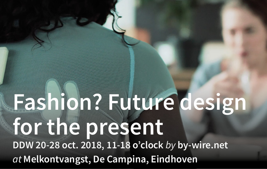 Fashion? Future Design for the Present